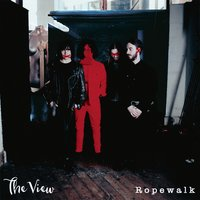 Ropewalk — The View