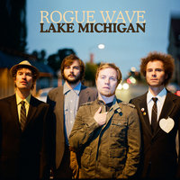 Lake Michigan — Rogue Wave