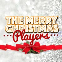 The Merry Christmas Players — The Merry Christmas Players