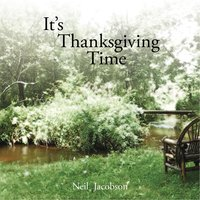 It's Thanksgiving Time — Neil Jacobson
