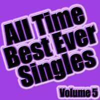 All Time Best Ever Singles Volume 5 — Soundclash