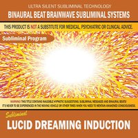 Lucid Dreaming Induction — Binaural Beat Brainwave Subliminal Systems