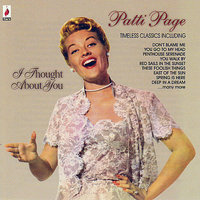 I Thought About You — Patti Page