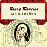 Concerto for Harp — Henry Mancini