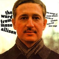 The Word From Mose — Mose Allison