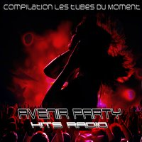 Avenir Party Hits Radio — сборник
