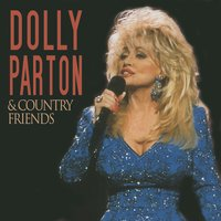 And Country Friends — Dolly Parton