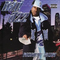 Money Run — Bad Azz