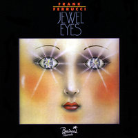 Jewel Eyes — Frank Ferrucci