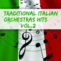 Traditional Italian Orchestras Hits, Vol.2 — сборник
