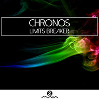 Limits Breaker - Single — Chrónos