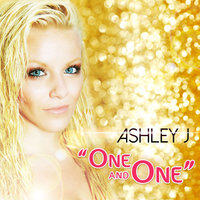 One and One — Ashley J