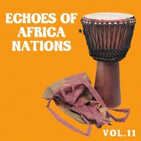 Echoes of African Nations, Vol. 11 — сборник