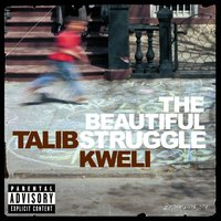 The Beautiful Struggle — Talib Kweli