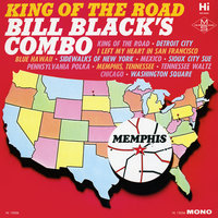 King of the Road — Bill Black's Combo