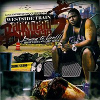 Bankhead Muscle, Vol. 2: Dying to Live — Westside Train, Dj Swamp Izzo