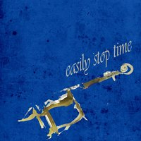 Easily Stop Time — сборник