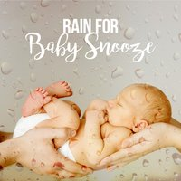Rain for Baby Snooze — Baby Sleep Rain
