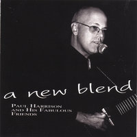 A New Blend — Paul Harrison