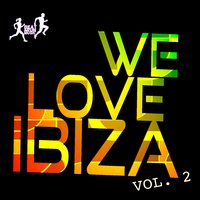 We Love Ibiza, Vol. 2 — сборник