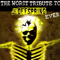The Worst Tribute to the Offspring Ever — сборник