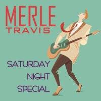 Saturday Night Shuffle — Merle Travis