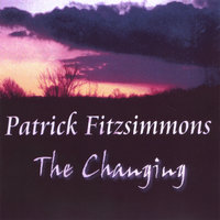 The Changing — Patrick Fitzsimmons
