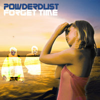Forget time — powderdust