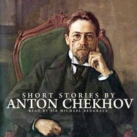 Short Stories By Anton Chekhov — Sir Michael Redgrave