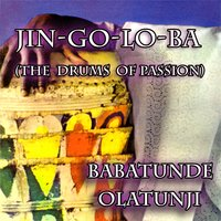 Jin Go Lo Ba  (The Drums of Passion) — Babatunde Olatunji