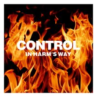 In Harm's Way — Control