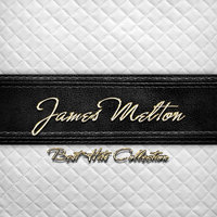 Best Hits Collection of James Melton — James Melton