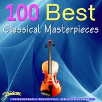 100 Best Classical Masterpieces Volumes 1-8 — The Royal Festival Orchestra, Conducted By William Bowles, Katherine Philips, Royal Festival Orchestra, Sarah Ainsworth, William Bowles