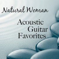 Natural Woman: Acoustic Guitar Favorites — The O'Neill Brothers Group
