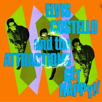 Get Happy — Elvis Costello & The Attractions