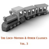 The Loco-Motion & Other Classics, Vol. 3 — сборник
