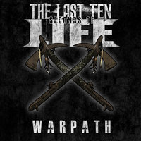 Warpath — The Last Ten Seconds of Life