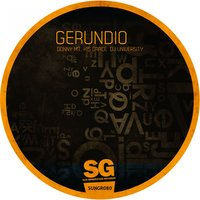 Gerundio — His Grace, DJ UNIVERSITY, Donny MT, Donny MT, His Grace, DJ University