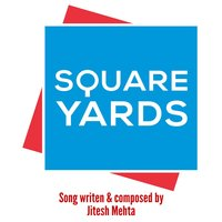 Square Yards - Single — Jitesh Mehta