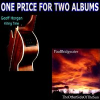 One Price for Two Albums — Geoff Horgan, Geoff Horgan, Paul Bridgewaters, Paul Bridgewaters