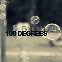 100 Degrees — Boiling Beats