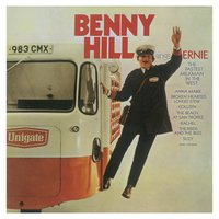 Ernie (The Fastest Milkman In The West) — benny Hill