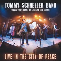 Live in the City of Peace — Tommy Schneller Band