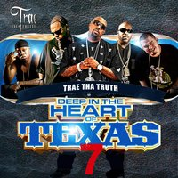 Deep in the Heart of Texas 7 — Trae Tha Truth