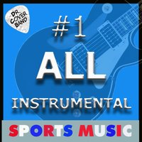 #1 All Instrumental: Sports Music — Dr. Cover Band