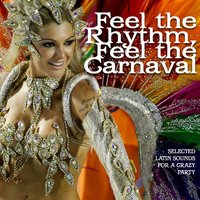Feel The Rhythm, Feel The Carnaval — сборник