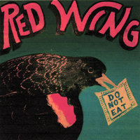 Do Not Eat — Red Wing