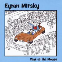 Year of the Mouse — Eytan Mirsky