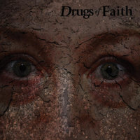 Corroded — Drugs of Faith
