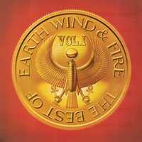 The Best Of Earth, Wind & Fire Vol. 1 — Earth,  Wind & Fire